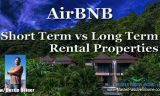 Should You AirBNB Rentals or Long Term Rental Property Business