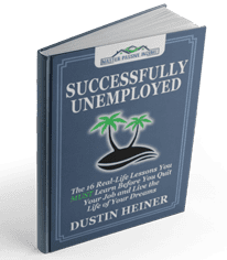 Successfully Unemployed By Dustin Heiner