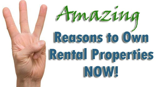 Reasons Rental Properties