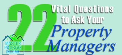22 Vital Questions to Ask Property Managers