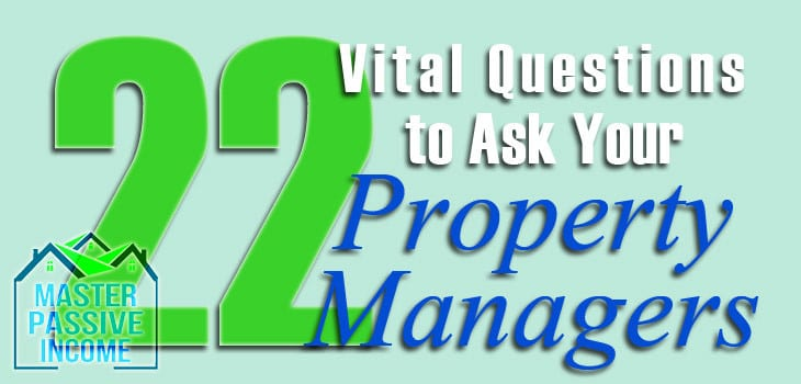 22 Best and Vital Questions to Ask Property Managers