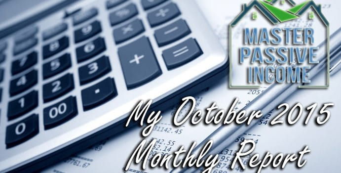 My October 2015 Monthly Report