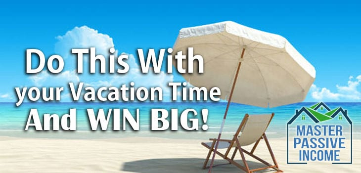 Do This With Your Vacation Time From Your Job to Make More Money