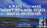 6 Ways Rental Property Investing Makes You Money