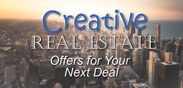 creative real estate offers