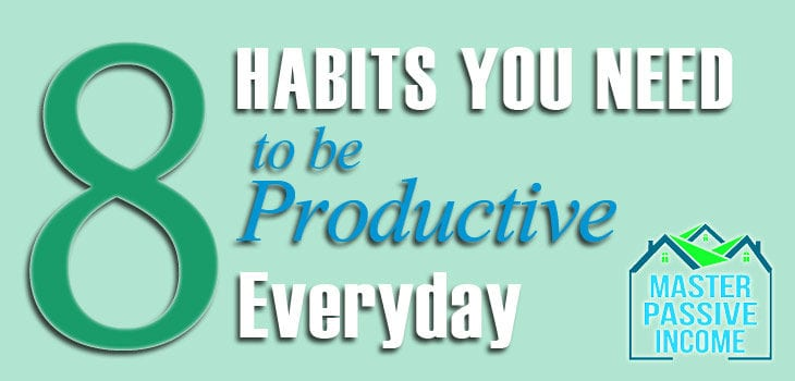 How to be Successful Everyday – 8 Habits You Need