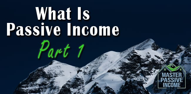 What Is Passive Income and How To Quit Your Job With It
