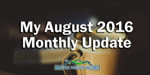My August 2016 Monthly Update