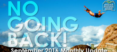 NO GOING BACK! – My September 2016 Monthly Update