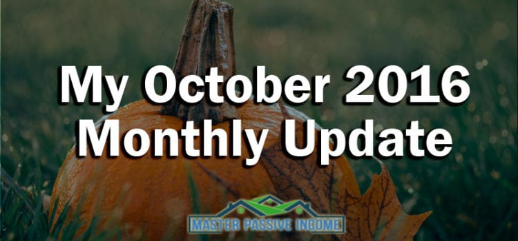 My October 2016 Monthly Update
