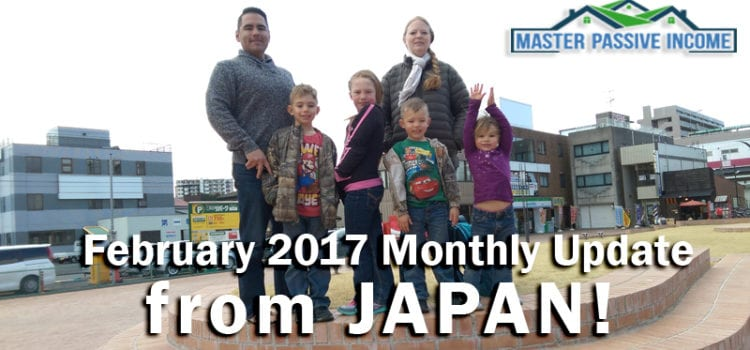 My February 2017 Monthly Update – From Japan!