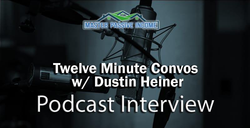twelve minute conversation Dustin Heiner