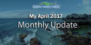 My April 2017 Monthly Update
