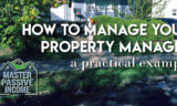The Best Tips to Manage Your Property Manager – A Practical Example