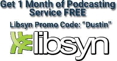 libsyn promo code dustin