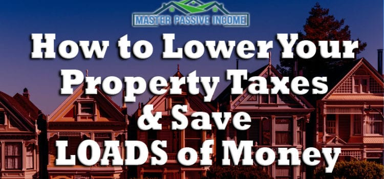 Video: How to Lower Your Property Taxes and Save Loads of Money