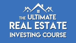 Ultimate Real Estate Investing System