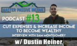 Become Wealthy by Increasing Income and Cutting Expenses to be Successful in Real Estate Investing
