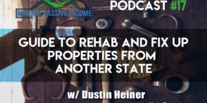 Guide to Rehab a House and Fix Up a Property Yourself or Hire Someone Else