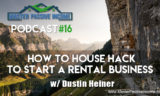 How to Live For Free House Hacking and Start Your Rental Business