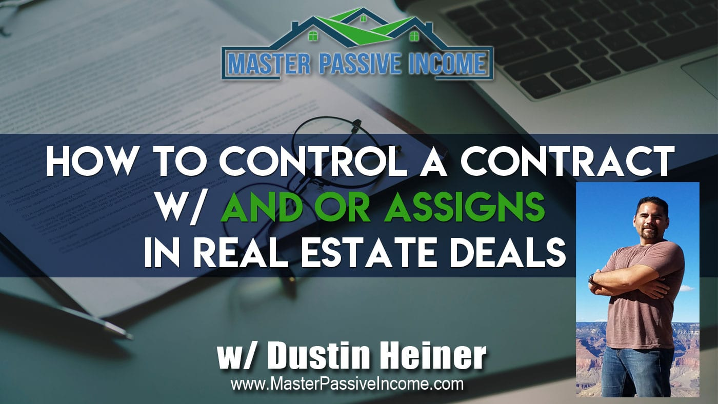 And Or Assigns In A Contract Gives You Control In Real Estate