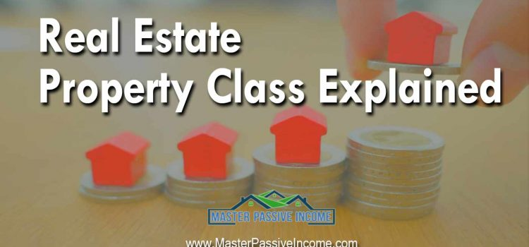 Guide to Property Class Types: From A's to D's