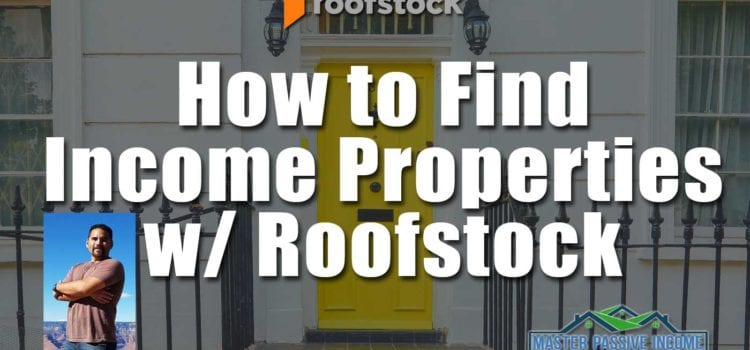 Roofstock Review and How to Buy A Rental Property and Make Money