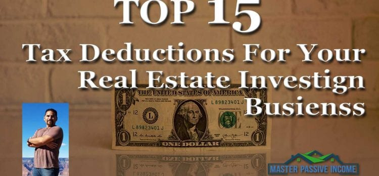 Top 15 Real Estate Tax Deductions For Rental Property Business