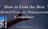 Finding the Best Rental Property Management Companies to Manage Your Rental Properties