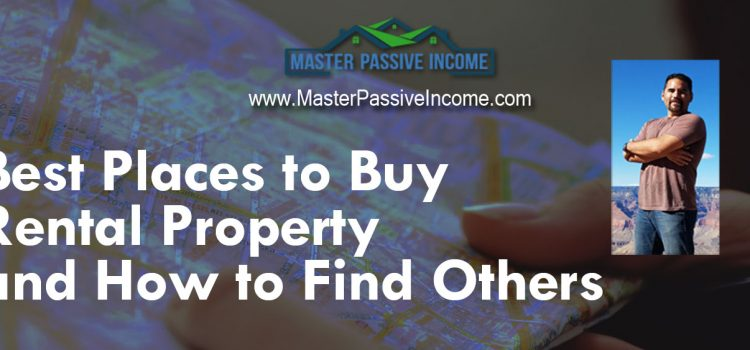 Best Places to Buy Rental Property Find Where to Start Investing In Real Estate