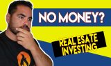 How to Invest in Real Estate with No Money and Get to $100,000 for Investing