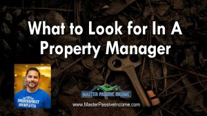 what to look for in a property manager real estate