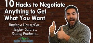 10 Amazing Hacks How to Negotiate a Salary, Buy a Home, or Anything You Want