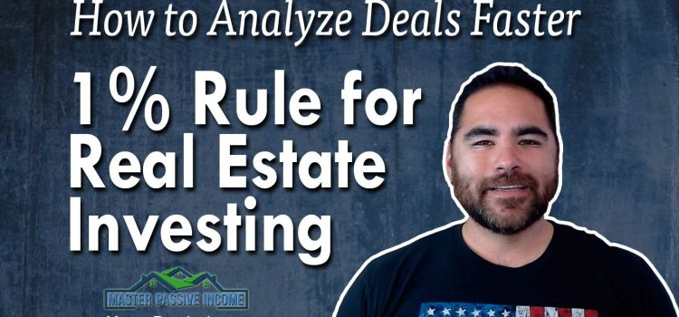 1% Rule & 2% Rule In Real Estate Investing How to Analyze a Deal In 5 Seconds