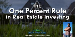 1% Rule & 2% Rule In Real Estate Investing