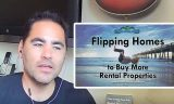 Flipping Homes to Buy More Rental Properties