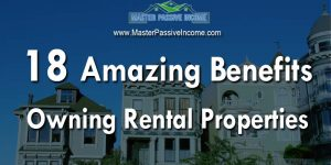 Owning Rental Property and All The Amazing Benefits