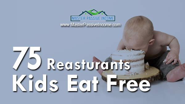 75 Restaurants Where Kids Eat Free