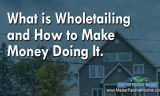 What Is Wholetailing and How to Do Make Money Doing It