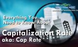 Everything You Need to Know About Cap Rate