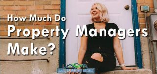 How Much Do Property Managers Make? And How They Can Make Even More