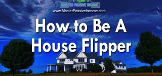 How to Be A House Flipper | Finding, Fixing, and Making Money