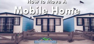 Moving A Mobile Home   Yourself, Hire Others, and Everything In Between