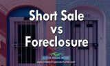 Short Sale vs Foreclosure | Which is Better, Pro's and Con's, and What To Do