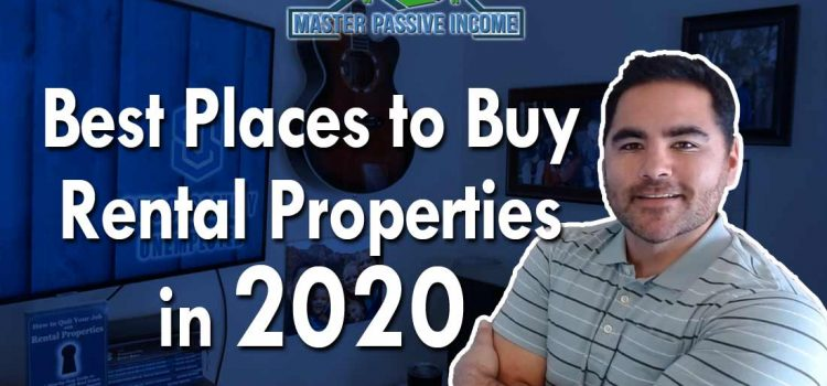 Best Places to Buy Rental Properties in 2020