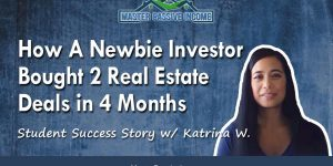 Newbie Investor Buys 2 Rental Properties In 4 Months: MPI Success Story