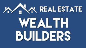 real estate wealth builder