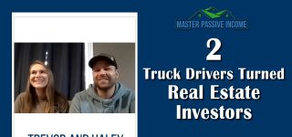 2 Truck Drivers Turned Real Estate Investors House Hacking