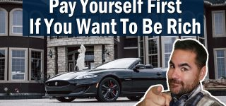 Pay Yourself First If You Want To Be Rich