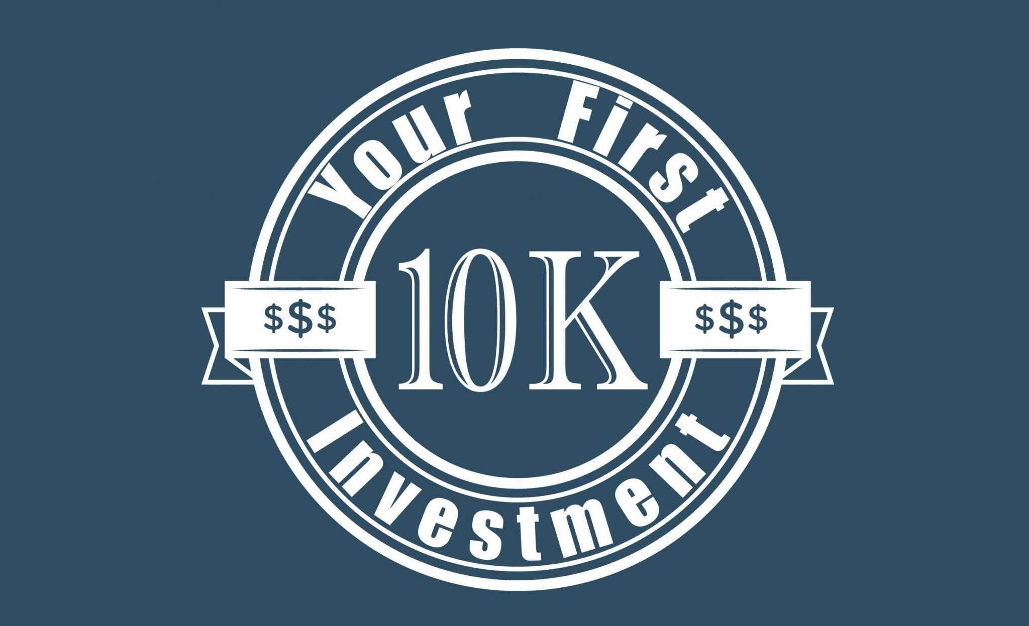 your first invesment